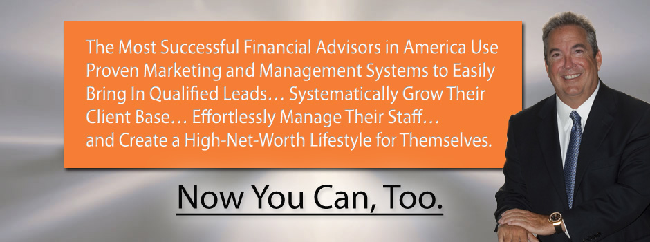 Marketing programs for financial advisors and financial planners